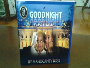 Goodnight First Lady By Mahoganey Boss